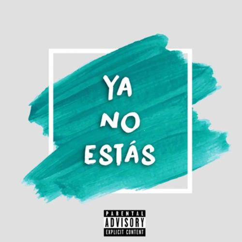 Ya No Estás by Tate