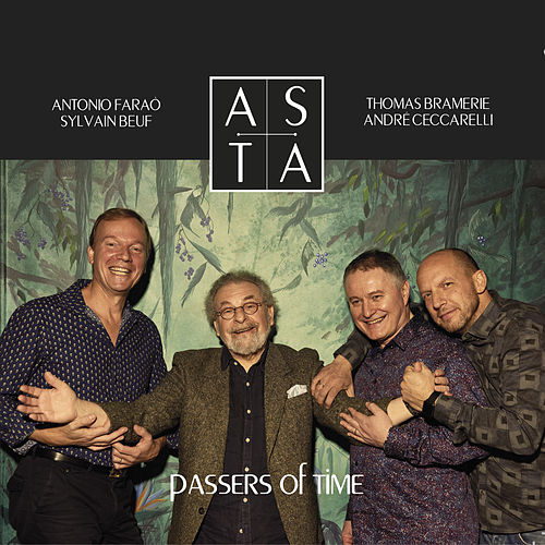 ASTA - Passers of Time by André Ceccarelli