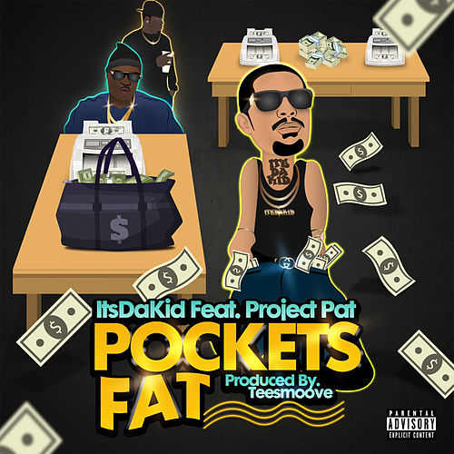 Pockets Fat de ItsDaKid