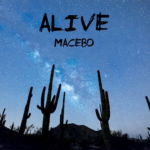 Alive de Macebo