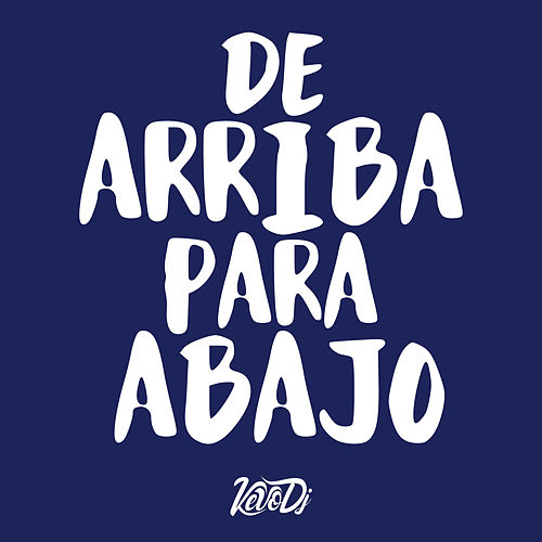 De Arriba Para Abajo de Kevo DJ