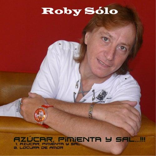 Azúcar Pimienta y Sal von Roby Sólo