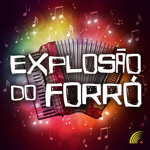 Explosão do Forró de Various Artists