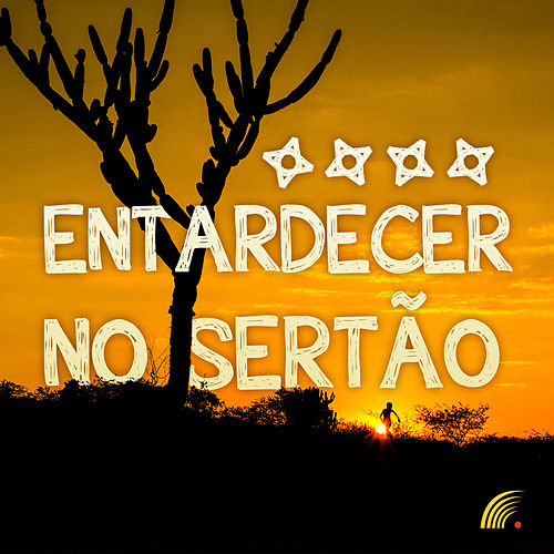 Entardecer No Sertão von Various Artists
