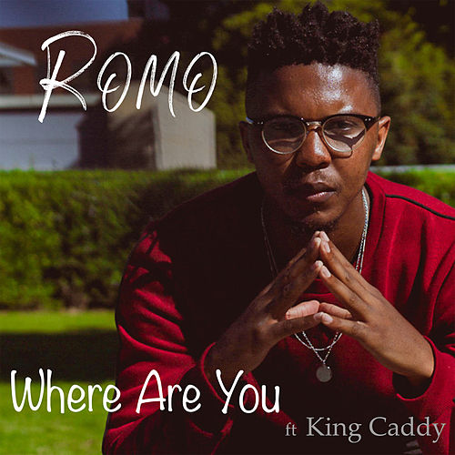 Where Are You Now von Romo