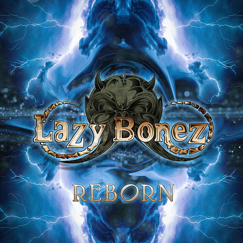 Reborn de Lazy Bonez