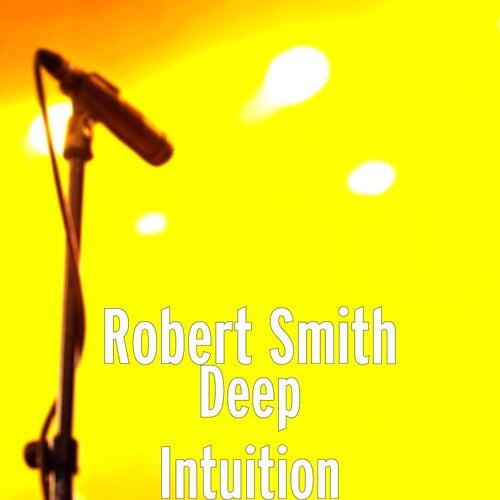 Deep Intuition de Robert Smith