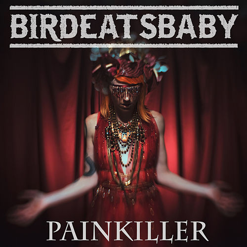 Painkiller by Birdeatsbaby