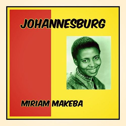 Johannesburg de Miriam Makeba