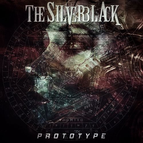 Prototype by The Silverblack