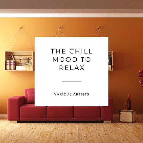 The Chill Mood to Relax von Berliner Philharmoniker