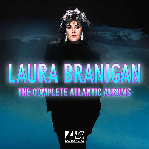 The Complete Atlantic Albums by Laura Branigan