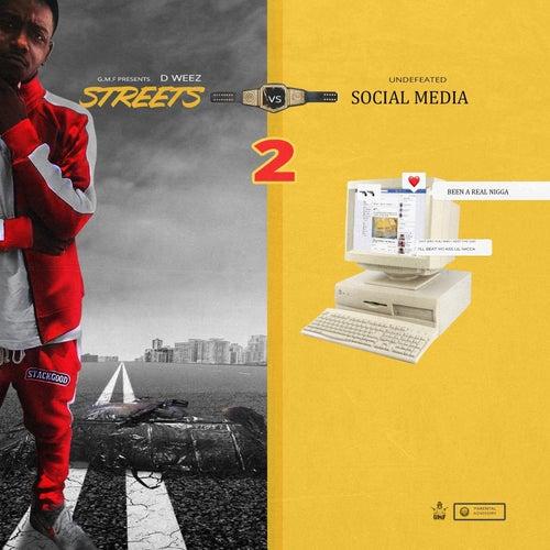Streets vs Social Media, Vol. 2 by Dweez