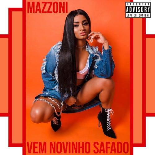 Vem Novinho Safado by Mazzoni