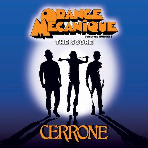 Orange Mécanique - The Score de Cerrone