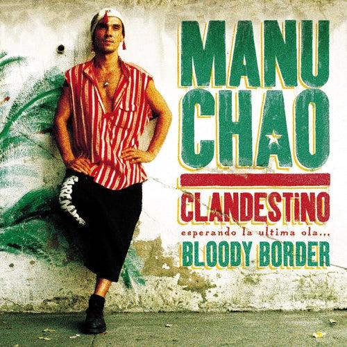 Clandestino / Bloody Border de Manu Chao
