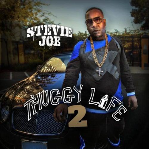 Thuggy Life 2 by Stevie Joe
