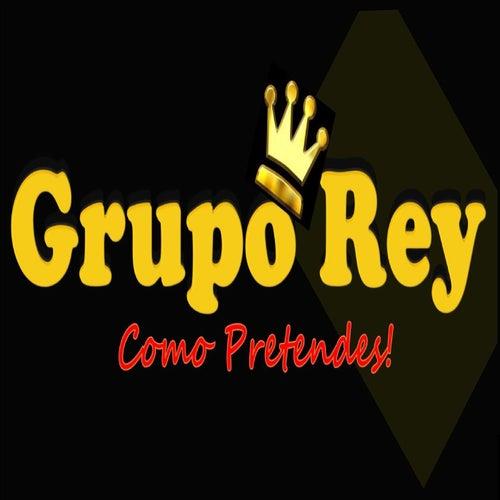Como pretendes! von Grupo Rey