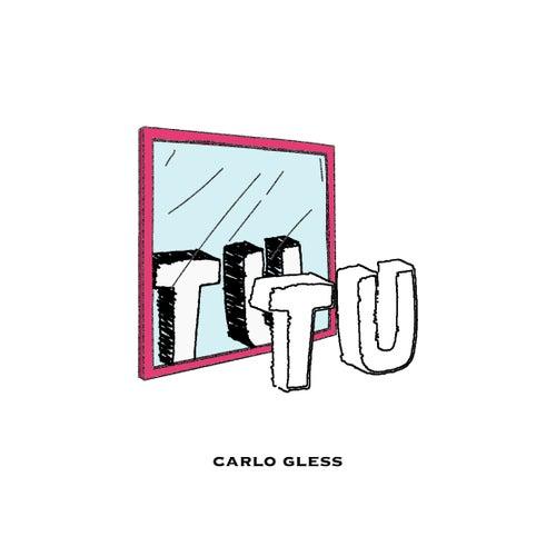 Tutu de Carlo Gless