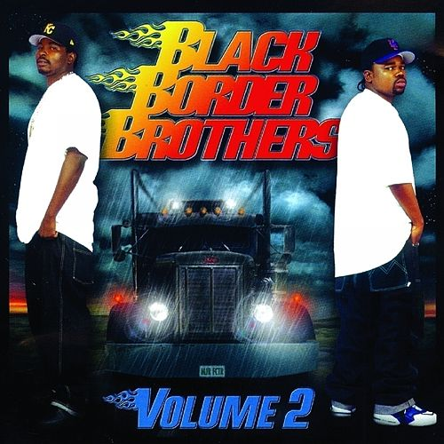 Black Border Brothers 2 de Rich The Factor