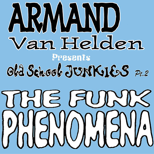 The Funk Phenomena (The Remixes) de Armand Van Helden