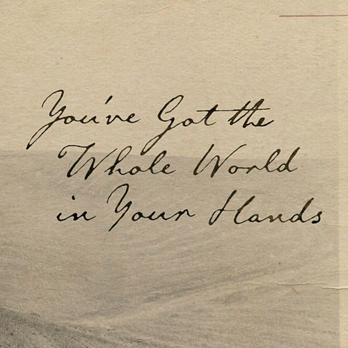 You've Got the Whole World in Your Hands von Blandade Artister
