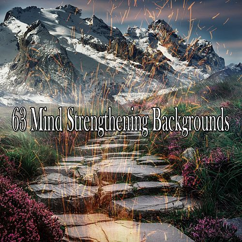 63 Mind Strengthening Backgrounds de Meditación Música Ambiente
