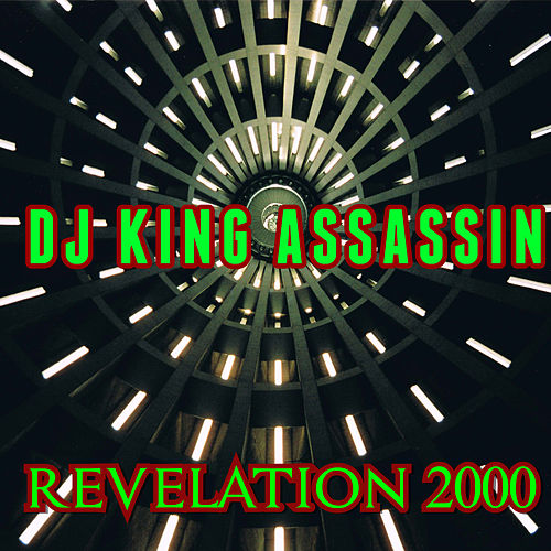 Revelation 2000 de Dj King Assassin