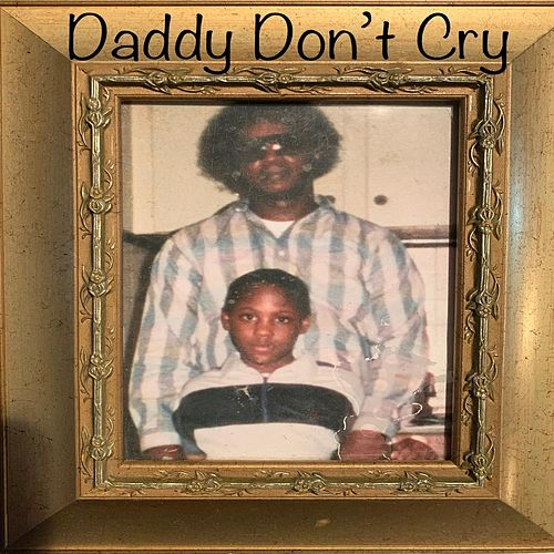 Daddy Don't Cry de Kuniva