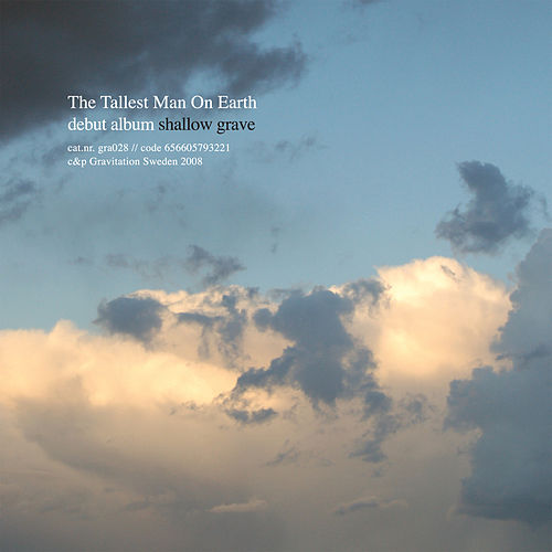 Shallow Grave by The Tallest Man On Earth