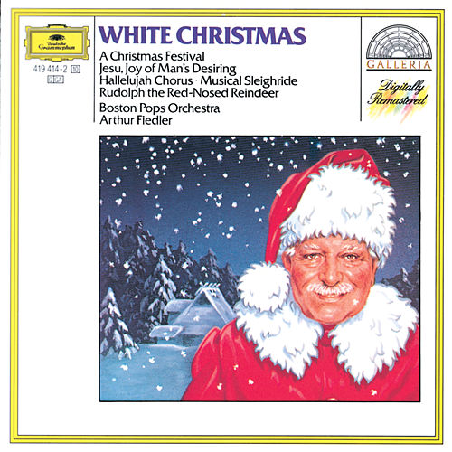 White Christmas - A Christmas Festival von Boston Pops