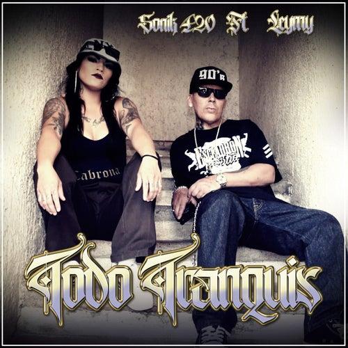 Todo Tranquis by Sonik 420