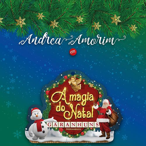A Magia Do Natal by Andrea Amorim