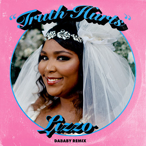 Truth Hurts (DaBaby Remix) by Lizzo