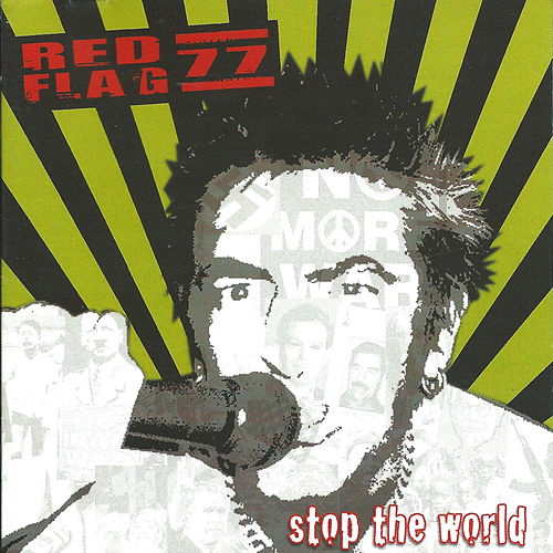 Stop the world by Red Flag 77