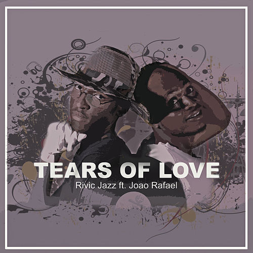Tears Of Love de Rivic Jazz
