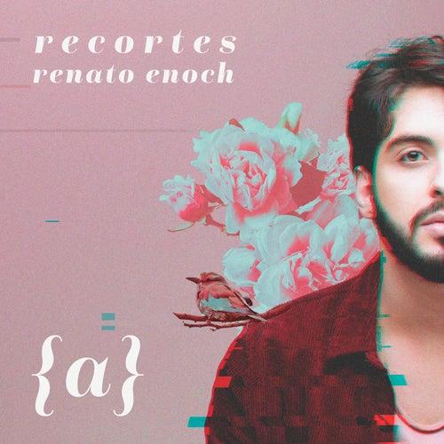 Recortes (a) de Renato Enoch