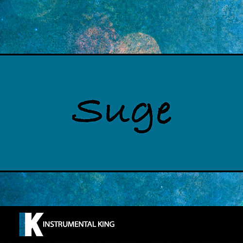 Suge (In the Style of Dababy) [Karaoke Version] by Instrumental King