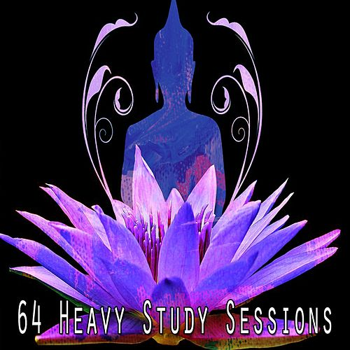 64 Heavy Study Sessions by Lullabies for Deep Meditation