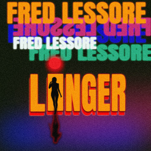 Linger by Fred Lessore