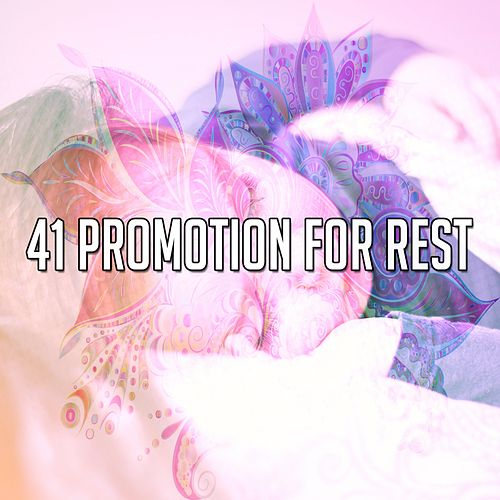 41 Promotion For Rest de Dormir