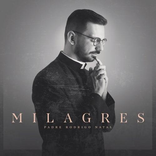 Milagres (Miracles) de Padre Rodrigo Natal