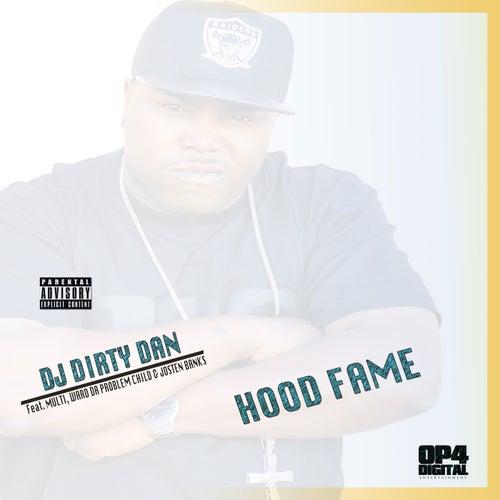 Hood Fame von DJ Dirty Dan