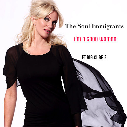 I'm a Good Woman de Soul Immigrants