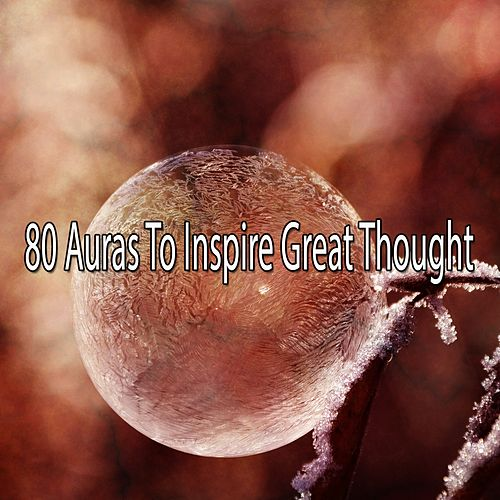 80 Auras to Inspire Great Thought von Yoga Music