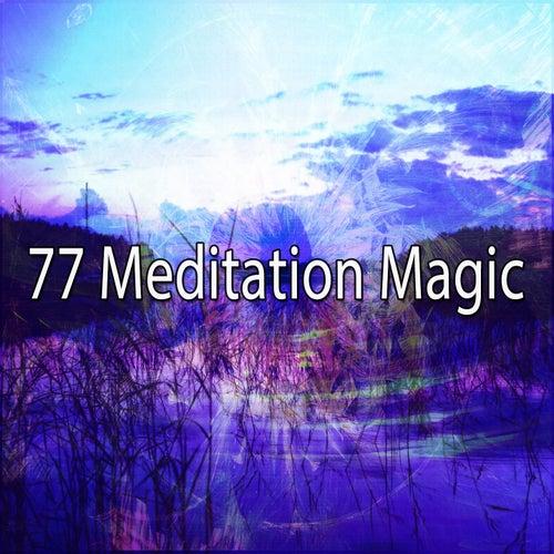 77 Meditation Magic von Yoga Workout Music (1)