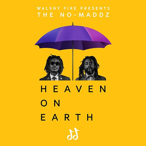 Heaven on Earth de No-Maddz