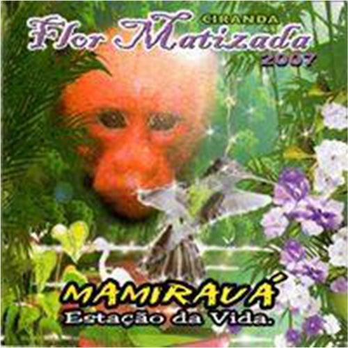 Maniraua a Estação da Vida de Ciranda Flor Matizada