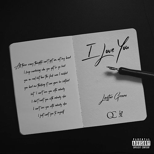 I Love You by Layton Greene