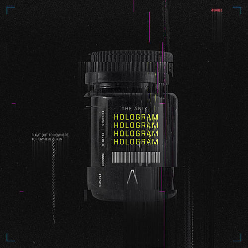 Hologram by The Anix